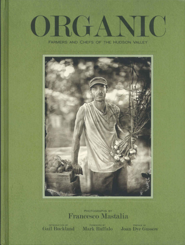 Organic-Farmers and Chefs of the Hudson Valley